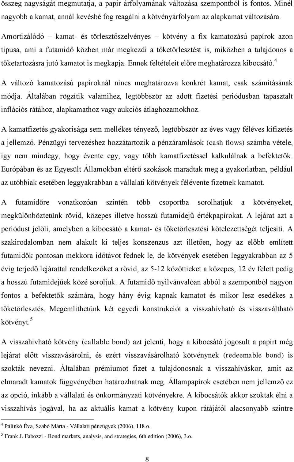 a kibocsátó opciójának minősítése)