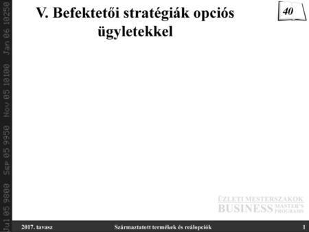 modern opciós stratégiák)