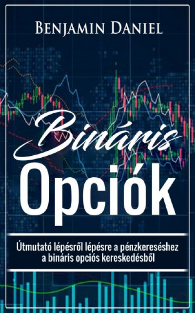A bináris opciós kereskedési stratégia titkai
