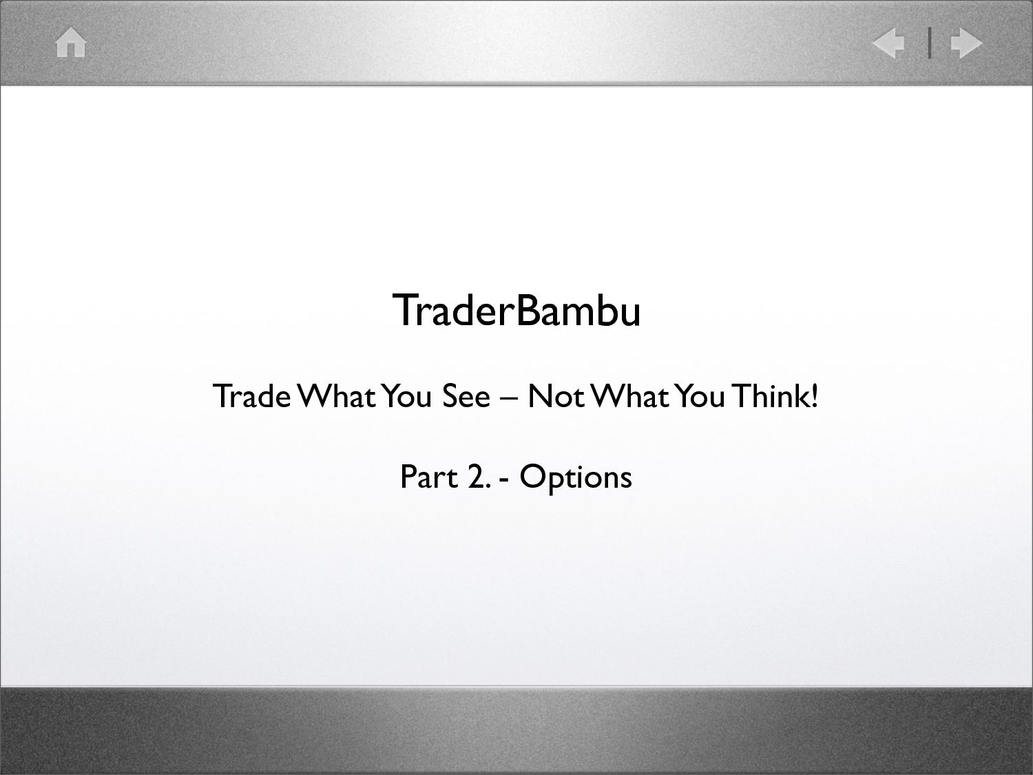 Huntraders | Options / Definition of options