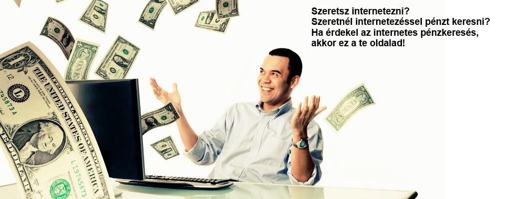 pénzt keresni befektetések nélkül gyorsan az interneten