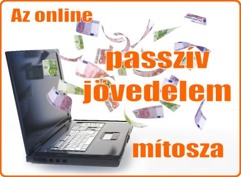 passzív jövedelem lehetőségei az interneten)