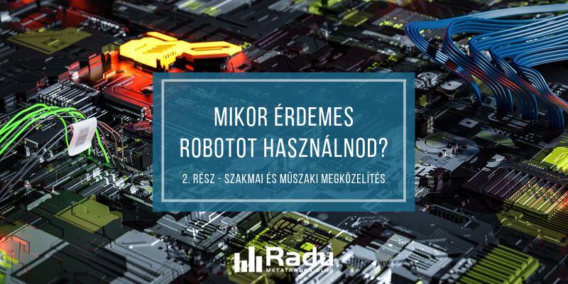 mire készül egy kereskedési robot)