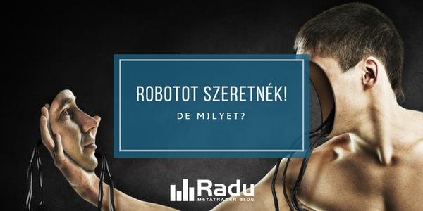 Robotot szeretnék! De milyet?
