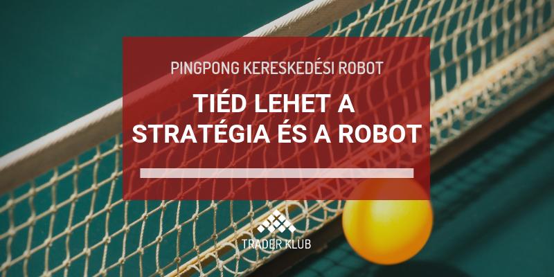 kereskedési robot stratégia)