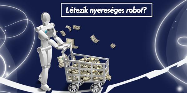 kereskedési robotok mítosza vagy valósága