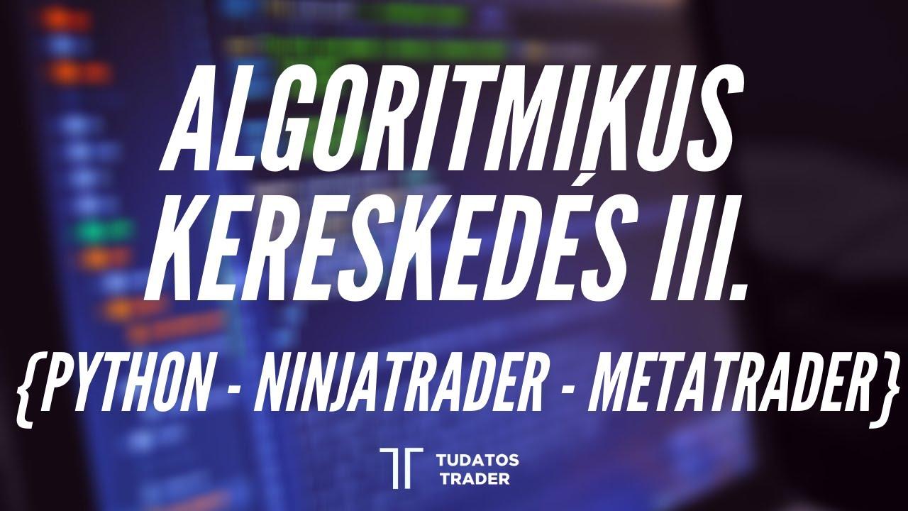 algoritmikus kereskedési tanfolyam)