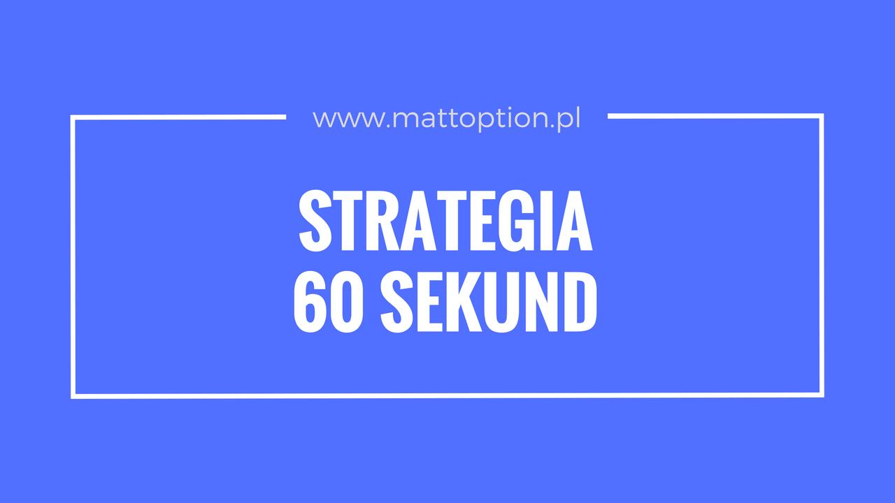 stratégia a 60 másodperces lehetőségekről