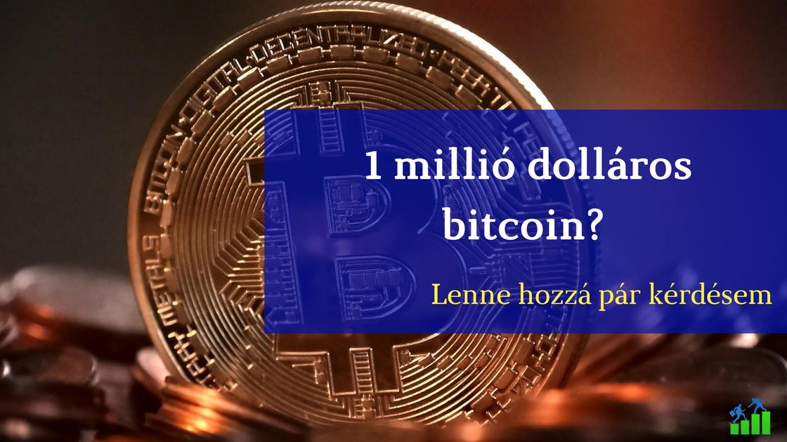 a bitcoin milliót keres)