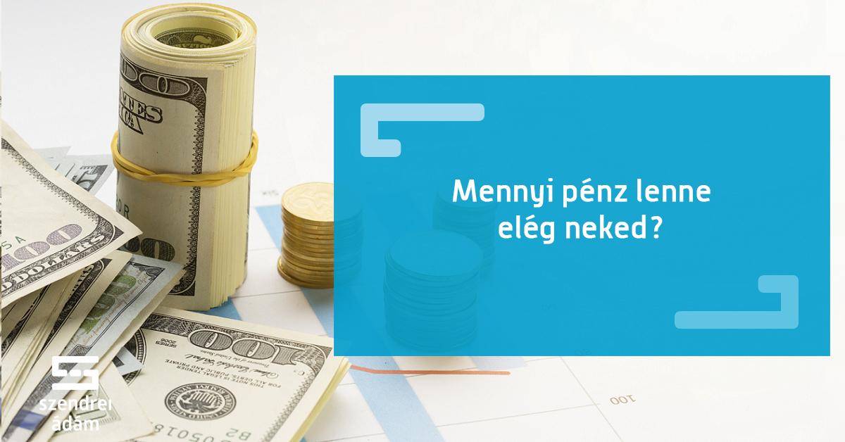 ahol most pénzt kereshet, nincs pénz