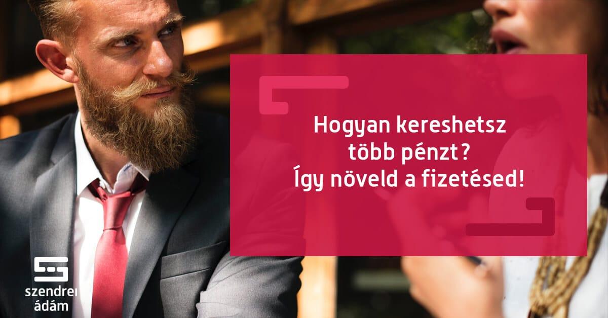 nagyon jó pénzt keresni)