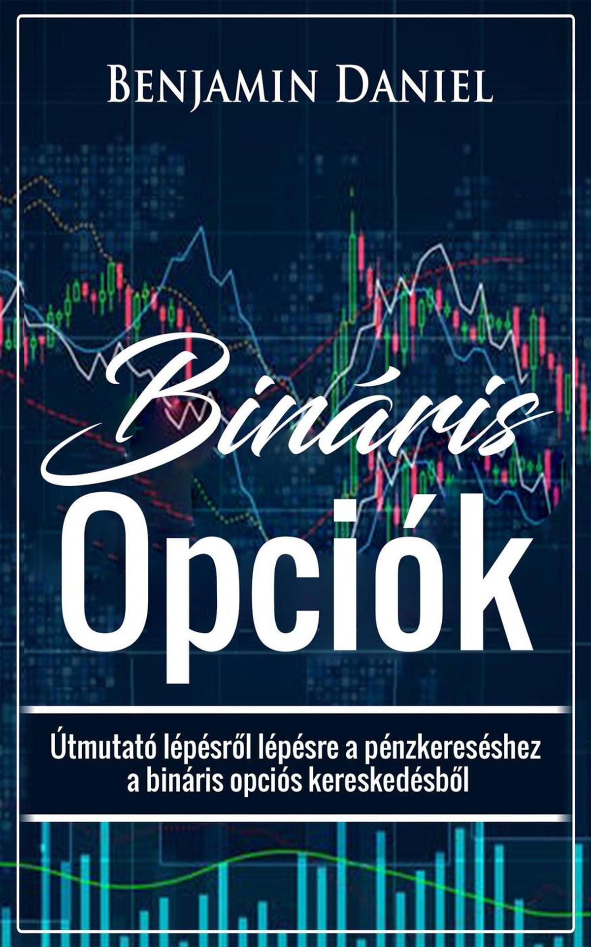 bináris opciós kereskedés mi ez