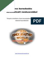 Tőzsdei kereskedők állományrobotjai: vélemények - Kereskedés -