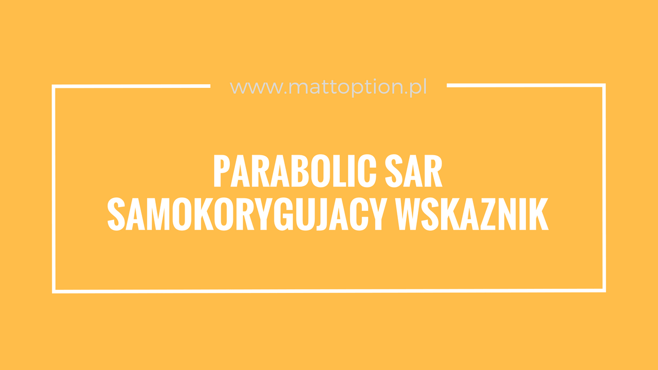 stratégia parabolc sar bináris opciók)